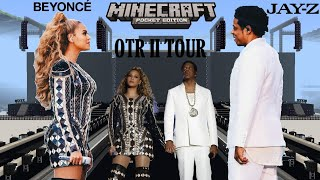 Beyoncé & Jay-Z - OTR II Tour (Minecraft)