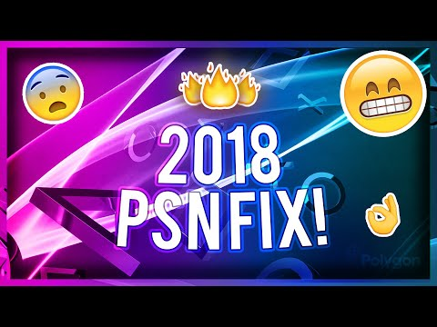 THE ONLY WAY TO FIX THE PSN NETWORK! *2018*