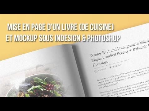 [Indesign / Photoshop] Mise en page d'un livre (de cuisine) & présentation !