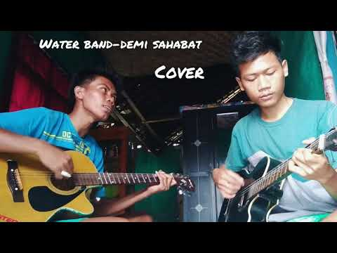 Water band-Demi Sahabat cover acoustic by catryk & jp