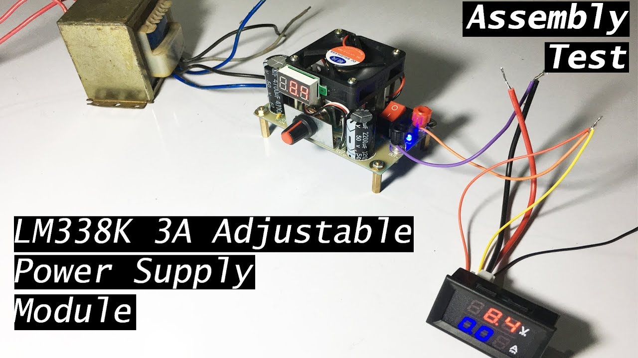 LM338K Adjustable Ebay Power Supply Module Assembly & Testing