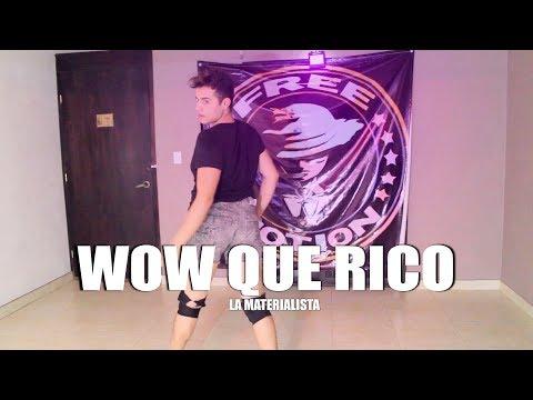 La Materialista - Wow Que Rico //(COREOGRAFIA)// BRANDON RANGEL