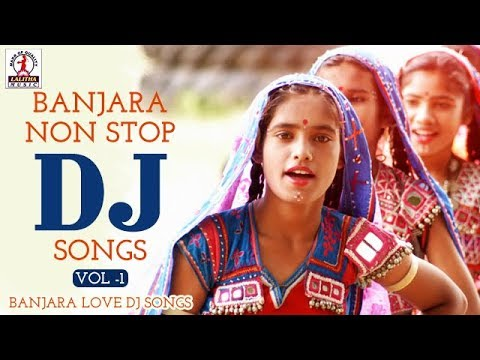 Banjara Non Stop Dj Songs Vol -1 | Banjara Love DJ Songs | Lalitha Audios And Videos