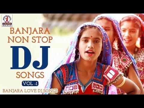 Banjara Non Stop Dj Songs Vol -1 | Banjara Love DJ Songs | Lalitha Audios  And Videos