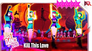 Just Dance 2020: Kill This Love by BLACKPINK - 5 Stars Gameplay
