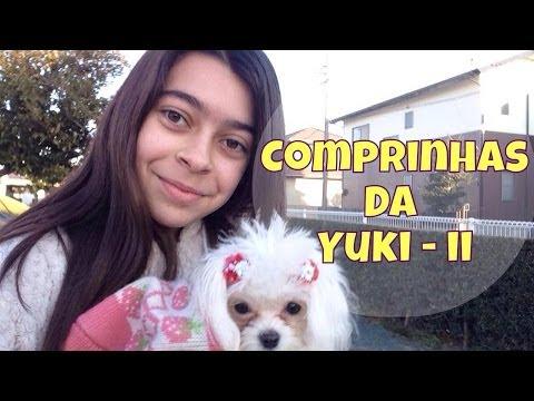 Comprinhas da Yuki-Chan 2 | my pet
