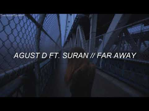 Free Download Agust D (suga) Ft. Suran - Far Away Traducida Al Español Mp3 dan Mp4