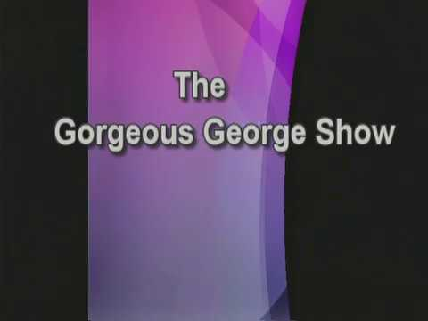Gorgeous George Show 5  2017