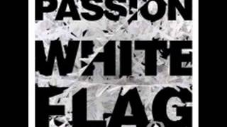 Passion White Flag Full Album 2012 Free Download