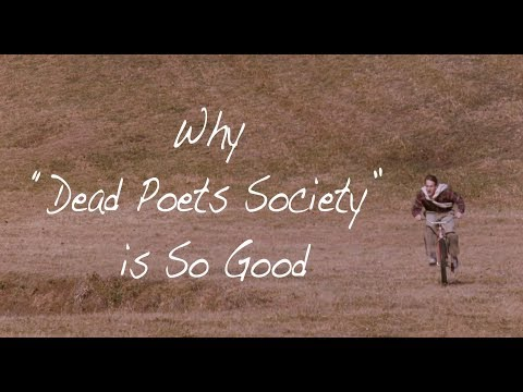 Why Dead Poets Society Is So Good