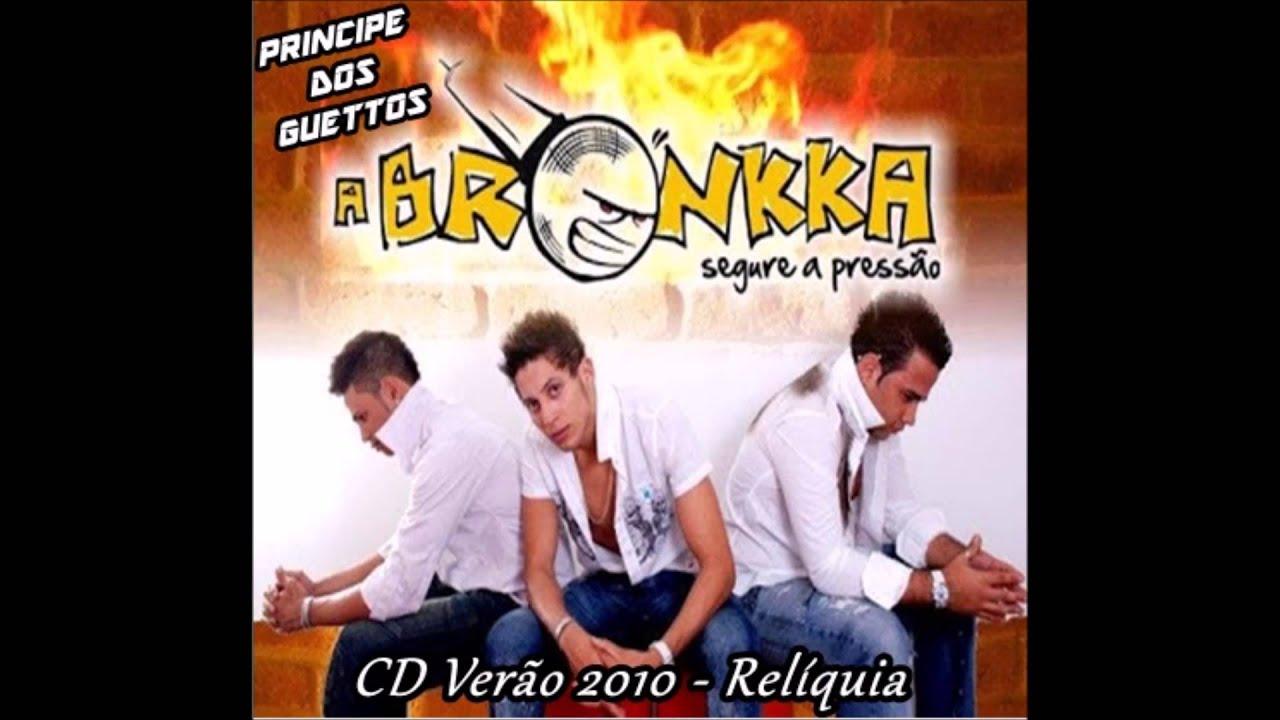 A MUSICAS PARA BAIXAR BRONKKA 2010