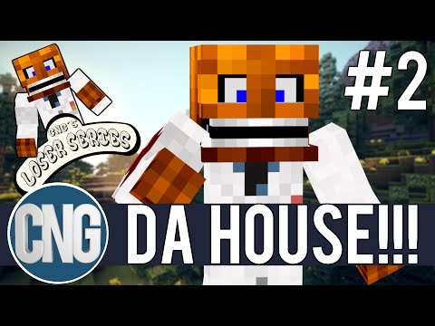 CNG'S LOSERS SERIES #2: THE HOUSE BUILD!!!