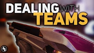 Destiny 2: Dealing with Teams