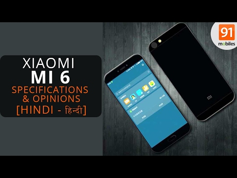 Xiaomi Mi6 leaks: specifications, 6GB RAM, snapdragon 835 and more [Hindi-हिन्दी]