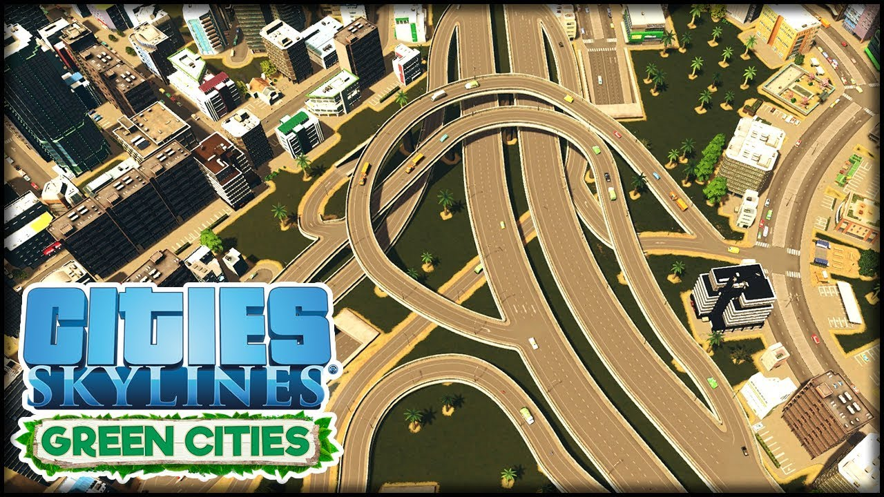 Autobahnkreuz Upgrade Cities Skylines S3 32 Green Cities Youtube