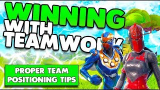 Proper Team Positioning Tips & Tricks | Teamwork To Win More Fights | Fortnite Battle Royale