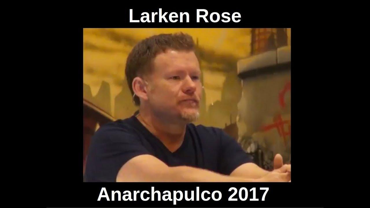 Larken Rose - Anarchapulco 2017 en castellano - español