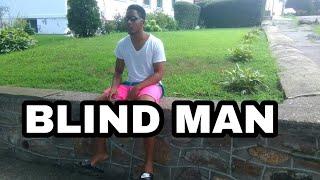blind man [Comedy Sketch]