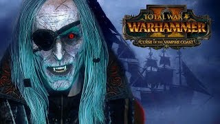 Пираты Вампиры Total War Warhammer 2 - Curse of the Vampire Coast - трейлер на русском