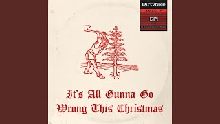 Play It's All Gunna Go Wrong This Christmas