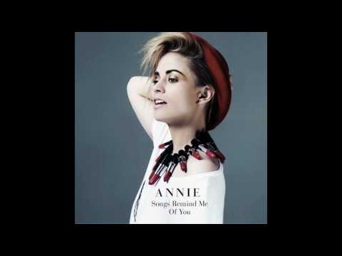 Annie - Songs Remind Me of You (The Swiss & Donnie Sloan Remix)