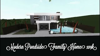 [ROBLOX] Bloxburg: Modern Pond side House [109K]