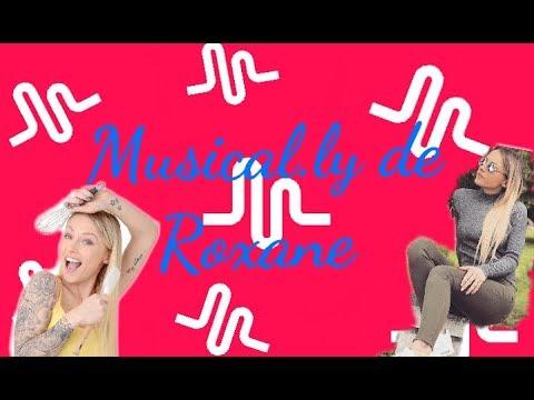 ♡ LES MUSICAL.LY DE ROXANE ♡