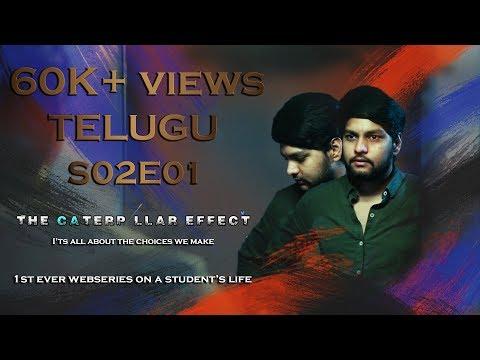 THE CATERPILLAR EFFECT   S02E01   Telugu Web series on Student's Life  Directed by Vikas Thippani