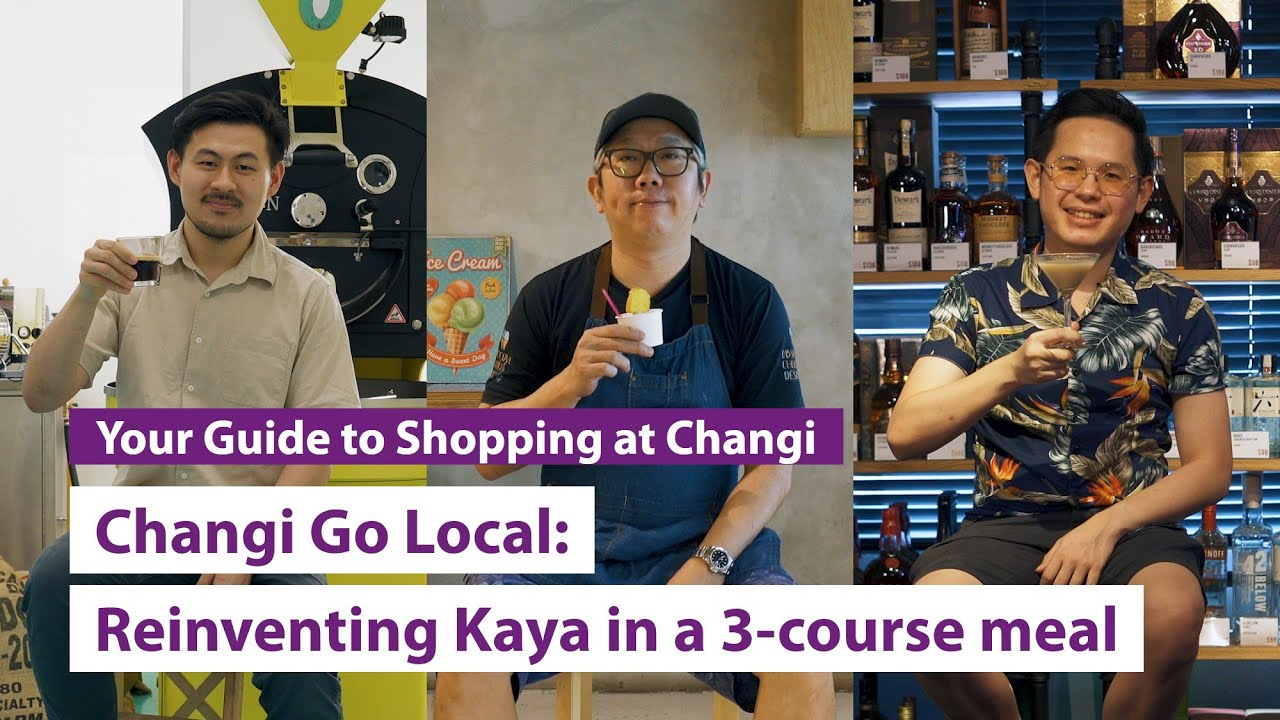 Changi Go Local: Reinventing Kaya in a 3-course-meal with iShopChangi