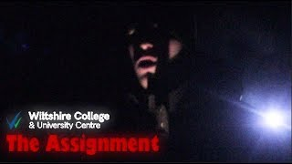 Wiltshire College Level 3 Creative Media Presents: The Assignment (Short Film)