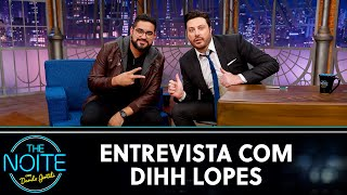 Entrevista com Dihh Lopes | The Noite (22/10/20)