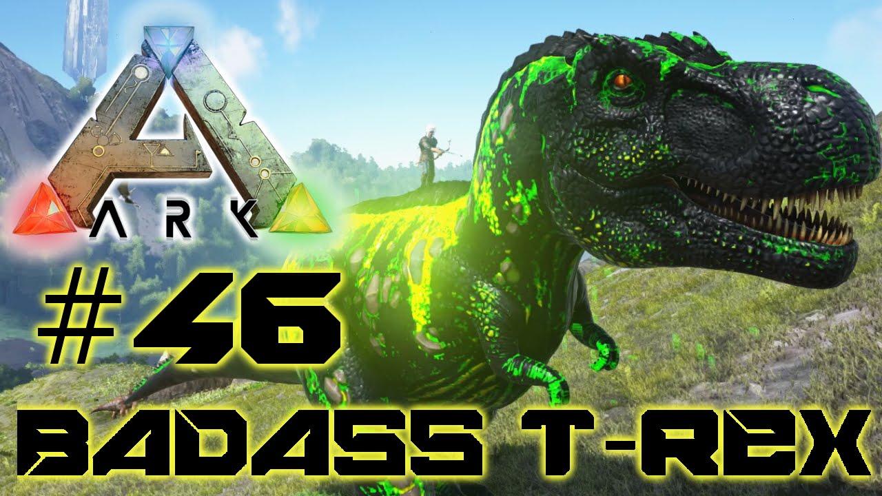 Ark Survival Evolved #46 - Badass T-Rex zähmen! | Lets ...