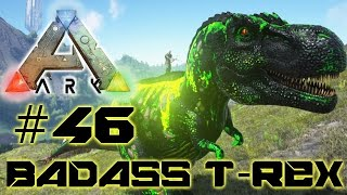 Ark Survival Evolved #46 - Badass T-Rex zähmen!   Lets Play Together Ark Deutsch