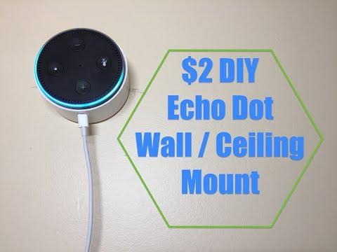 $2 DIY Amazon Echo Dot Wall or Ceiling Mount!