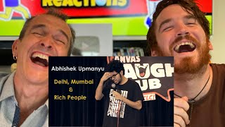 DELHI, MUMBAI & RICH PEOPLE | ABHISHEK UPMANYU Stand-up Comedy REACTION!!!