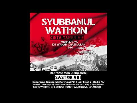 Syubbanul Wathon - Sastro Adi (Re-arrange) Audio Only