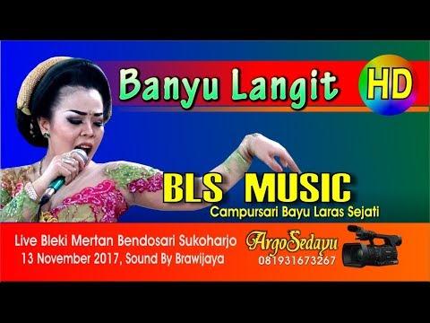 BANYU LANGIT HD Video CAMPURSARI BLS MUSIC Terbaru Live Bendosari
