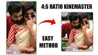 Instagram size 4:5 , how to make Instagram 4:5 ratio in kinemaster,kinemaster change in aspect ratio