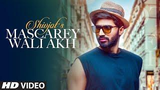 Mascarey Wali Akh (Official Video Song) Shivjot | The Boss | Latest Punjabi Songs
