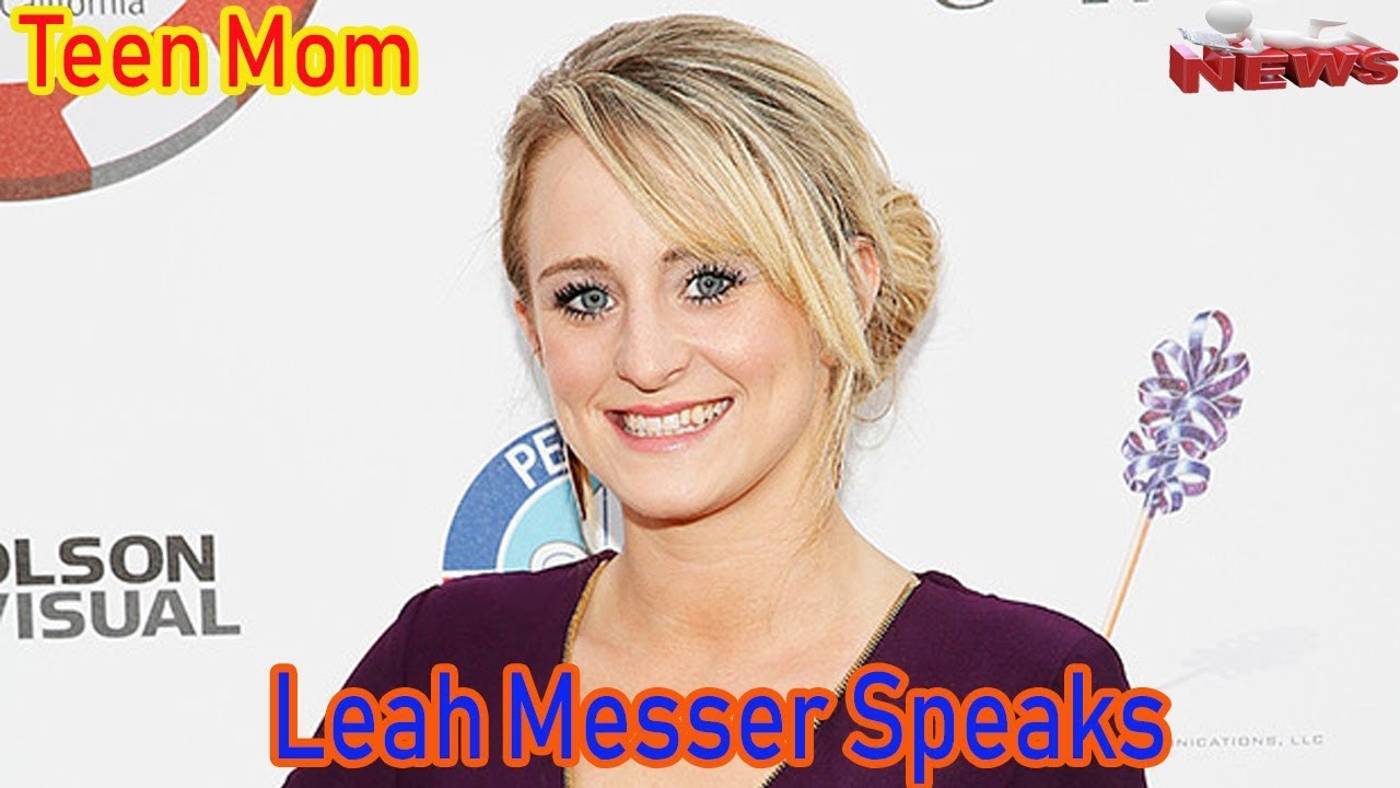 'Teen Mom 2' Star Leah Messer Speaks Out After Reported