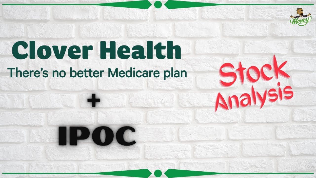 Clover Health + IPOC | Your Lucky Investment? | Stock Analysis