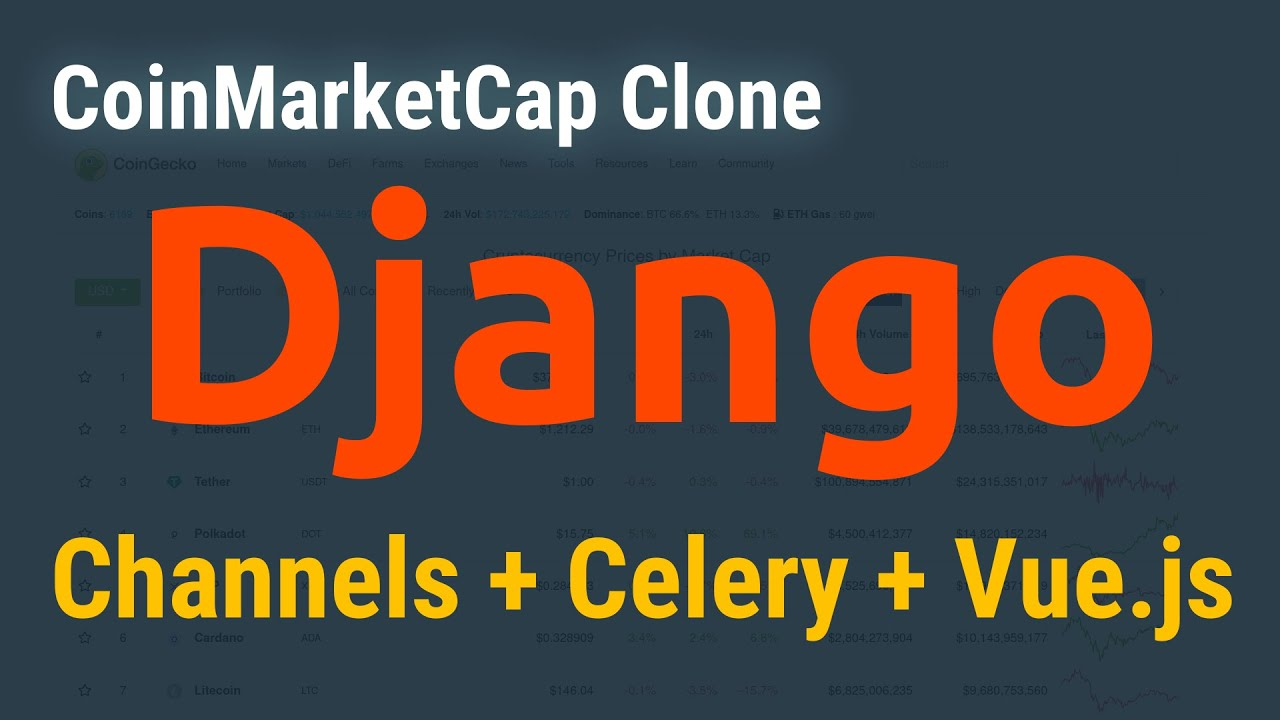 Real Time Table - CoinMarketCap Clone: Django Channels + Vue.js + Celery + Redis