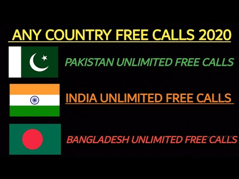 Any Country Free Calls India Pakistan Bangladesh More Unlimited Countries 2020