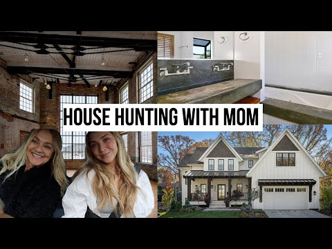 house hunting with my mom
