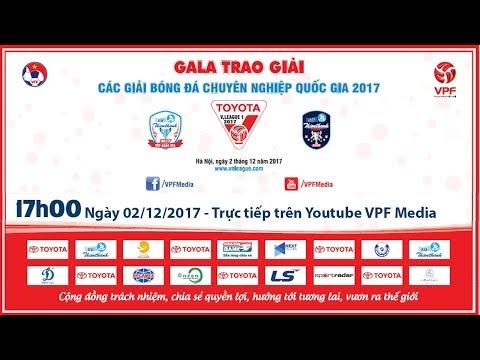 FULL|  GALA TRAO GIẢI các Giải Bóng đá chuyên nghiệp Việt Nam