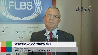 Forum Liderów Banków Spółdzielczych 2017: Wiesław Żółtkowski – System Ochrony Zrzeszenia BPS
