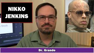 Nikko Jenkins  Mental Health &amp Personality