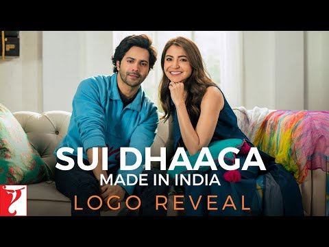 Sui Dhaaga - Made In India | Logo Reveal | Varun Dhawan | Anushka Sharma