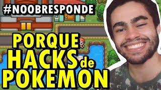 POR QUE JOGO HACKS DE POKÉMON? - Noob Responde #17
