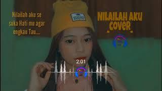 Download NILAILAH AKU-KANGEN BAND (COVER) REGITA